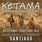 -ketama-no-estamos-locos-tour